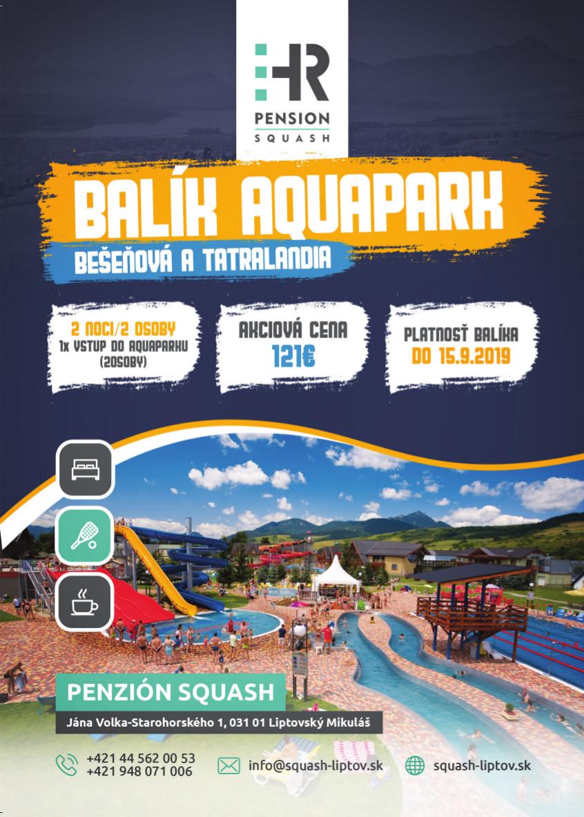 Balík Aquapark Bešeňová a Tatralandia